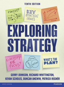 Exploring Strategy. Text Only Plus eText and MyStrategyLab