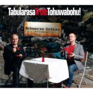 TabularasaTrotzTohuwabohu