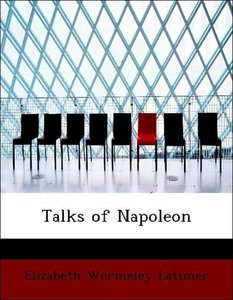 Talks of Napoleon