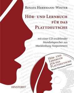 Ein Hör- und Lernbuch für das Plattdeutsche mit einer CD erzähle