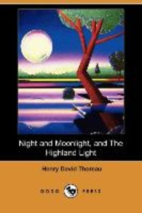 Night and Moonlight, and the Highland Light (Dodo Press)