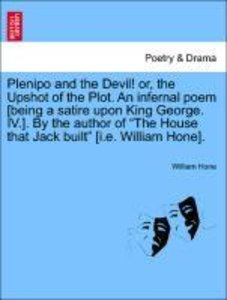 Plenipo and the Devil! or, the Upshot of the Plot. An infernal p