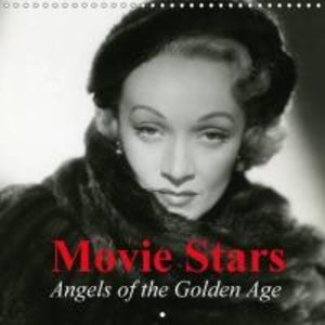 Movie Stars - Angels of the Golden Age (Wall Calendar 2015 300 ×