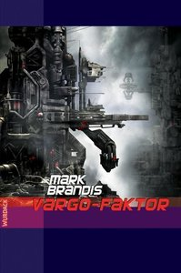 Weltraumpartisanen 23 Vargo-Faktor