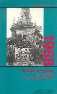 Neunzehnhundertachtundsechzig ( 1968). Gerufene Helden