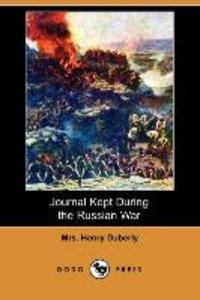 Journal Kept During the Russian War (Dodo Press)