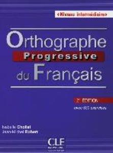 Orthographe progressive - Niveau intermédiaire. Buch mit Audio-C