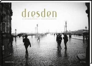 Dresden in Schwarzweiß - Ein Porträt der Stadt
