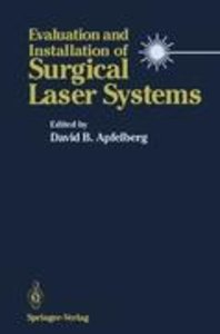 Evaluation and Installation of Surgical Laser Systems