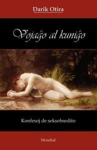 Vojagho Al Kunigho (Erotika Romano En Esperanto)