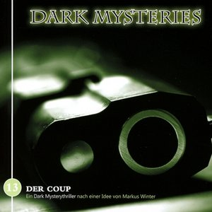 Dark Mysteries 13-Der Coup