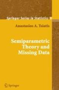 Semiparametric Theory and Missing Data