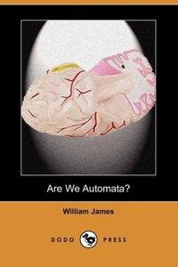 Are We Automata? (Dodo Press)