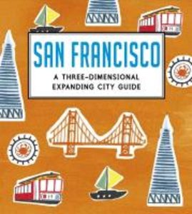 San Francisco: A Three-Dimensional Expanding City Guide