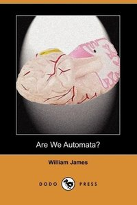 Are We Automata? (Dodo Press)