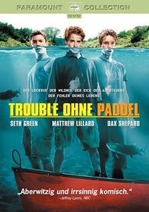 Trouble ohne Paddel