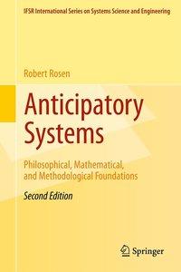 Anticipatory Systems