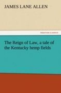 The Reign of Law, a tale of the Kentucky hemp fields