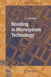 Bonding in Microsystem Technology