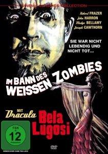 Bela Lugosi-Im Bann Des Weißen Zombies