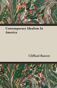 Contemporary Idealism In America