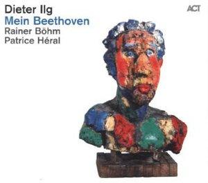Ilg,Dieter;Mein Beethoven