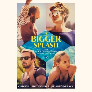 A Bigger Splash Ost