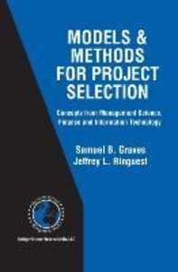 Models & Methods for Project Selection