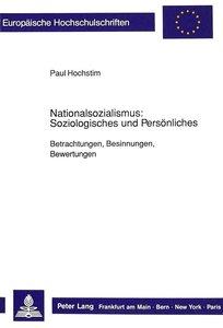 Nationalsozialismus: Soziologisches und Persönliches
