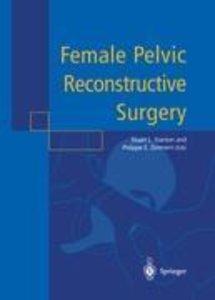 Female Pelvic Reconstructive Surgery