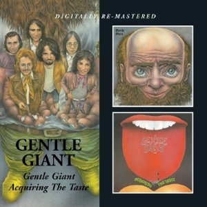 Gentle Giant/Acquiring The Taste
