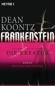 Frankenstein 02 - Die Kreatur