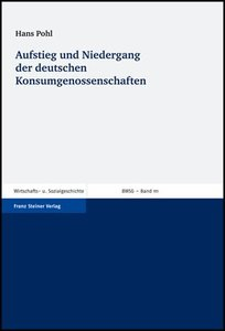 Aufstieg und Niedergang der deutschen Konsumgenossenschaften