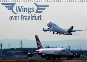 Wings over Frankfurt (UK Edition) (Wall Calendar 2015 DIN A3 Lan