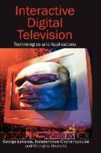 Interactive Digital Television: Technologies and Applications