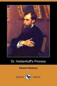 Dr. Heidenhoff's Process (Dodo Press)