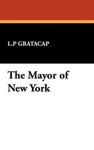 The Mayor of New York