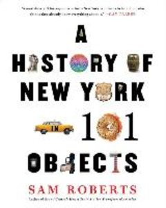 The History of New York in 101 Objects