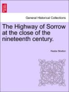 The Highway of Sorrow at the close of the nineteenth century.