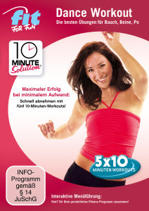 Fit for Fun - 10 Minute Solution: Dance Workout - Bauch, Beine,