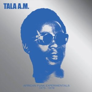 African Funk Experimentals 1975 to 1978