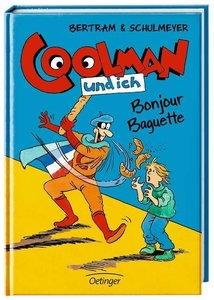 Coolman und ich 05. Bonjour Baguette