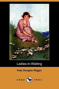 Ladies-In-Waiting (Dodo Press)