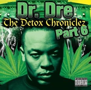The Detox Chroniclez Vol.6