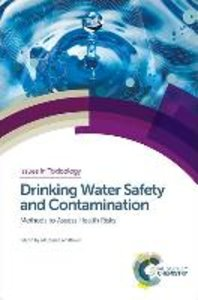 Drinking Water Safety and Contamination: Methods to Assess Healt