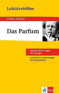 "Lektürehilfen Patrick Süskind ""Das Parfum"""