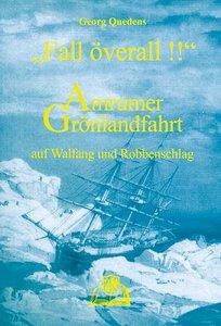 Quedens, G: Amrumer Groenlandfahrt