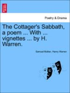The Cottager's Sabbath, a poem ... With ... vignettes ... by H.