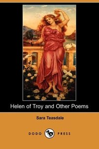 Helen of Troy and Other Poems (Dodo Press)