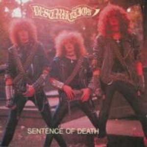 Infernal Overkill/Sentence Of Death